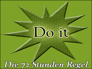 Do it - Die 72 Stunden Regel